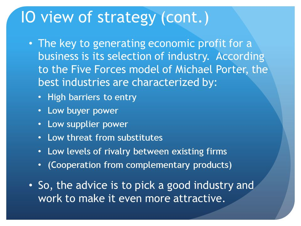 IO view of strategy (cont.)
