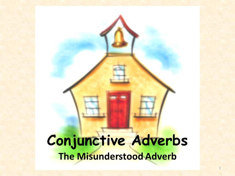 The Misunderstood Adverb