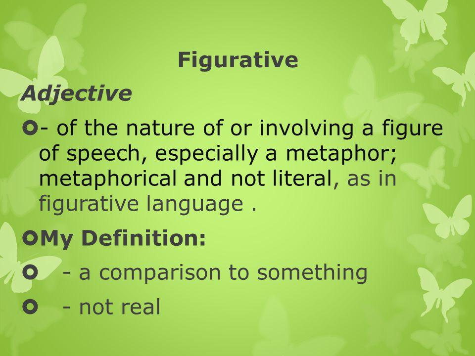 Figurative Adjective.