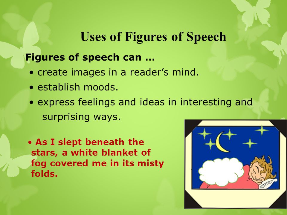 Uses of Figures of Speech