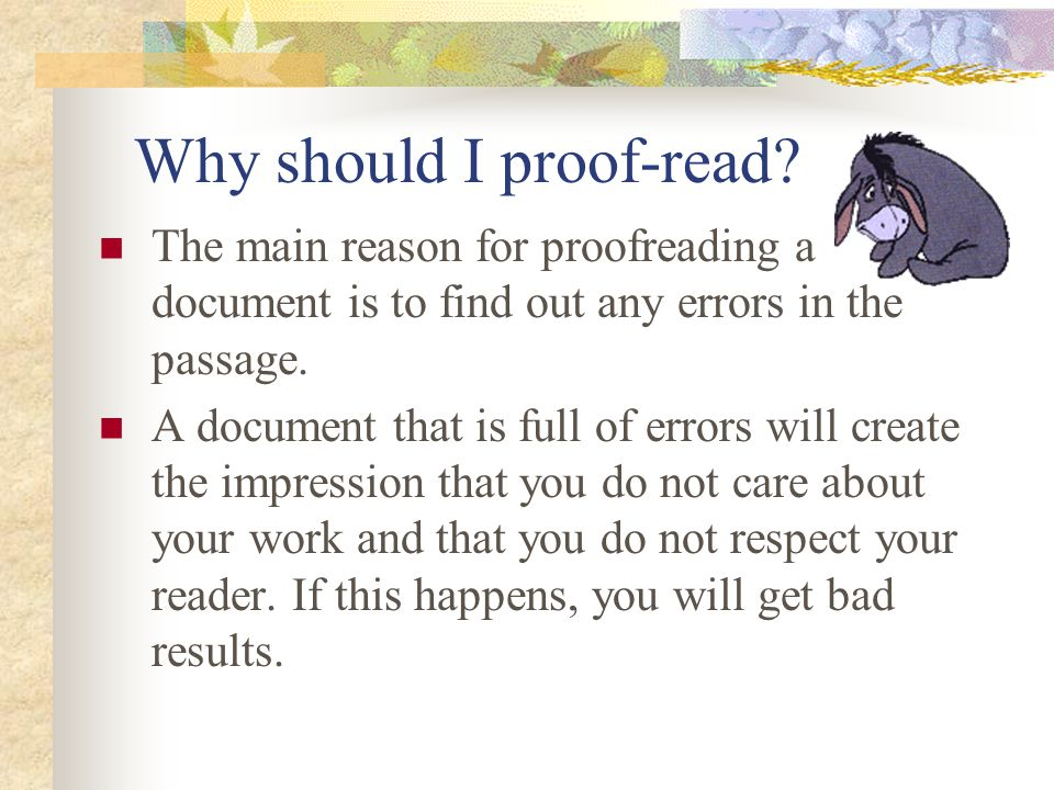 Why should I proof-read