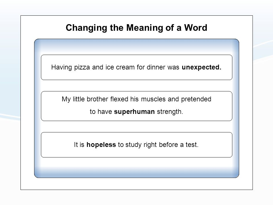 Changing the Meaning of a Word