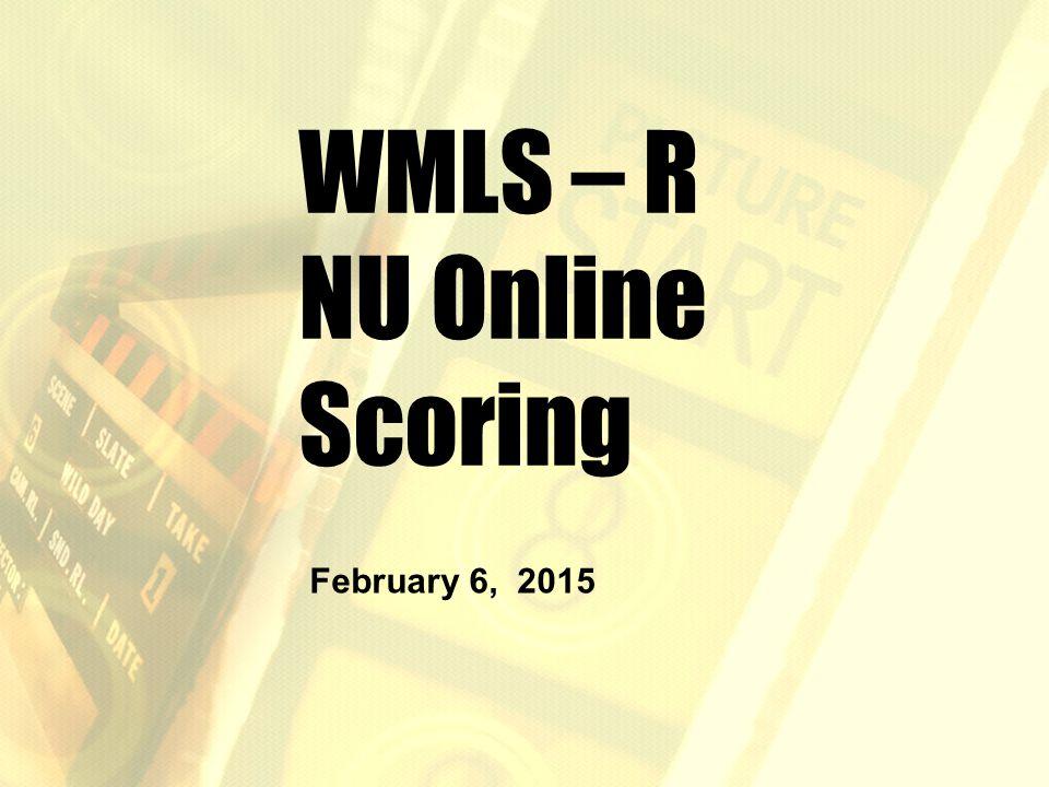 WMLS – R NU Online Scoring