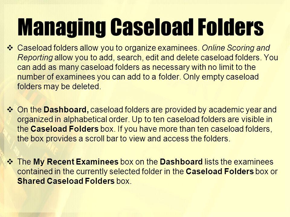 Managing Caseload Folders