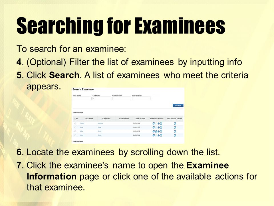 Searching for Examinees