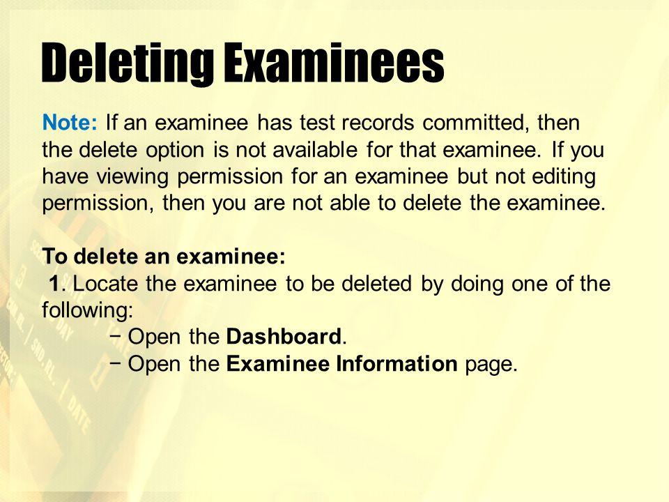 Deleting Examinees