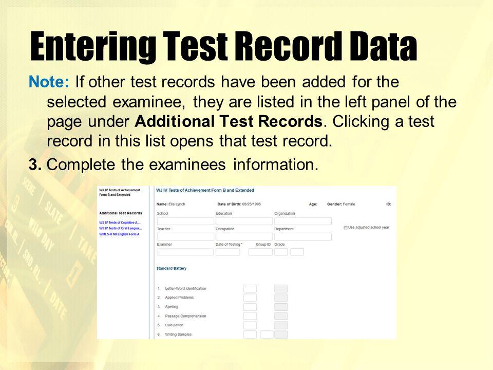 Entering Test Record Data