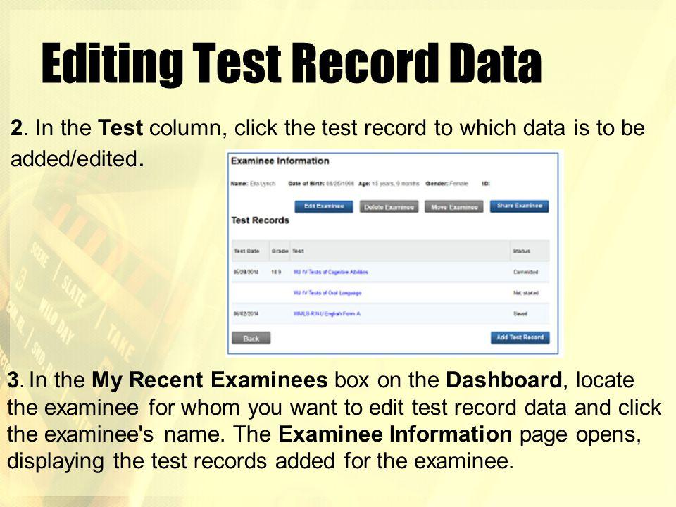 Editing Test Record Data