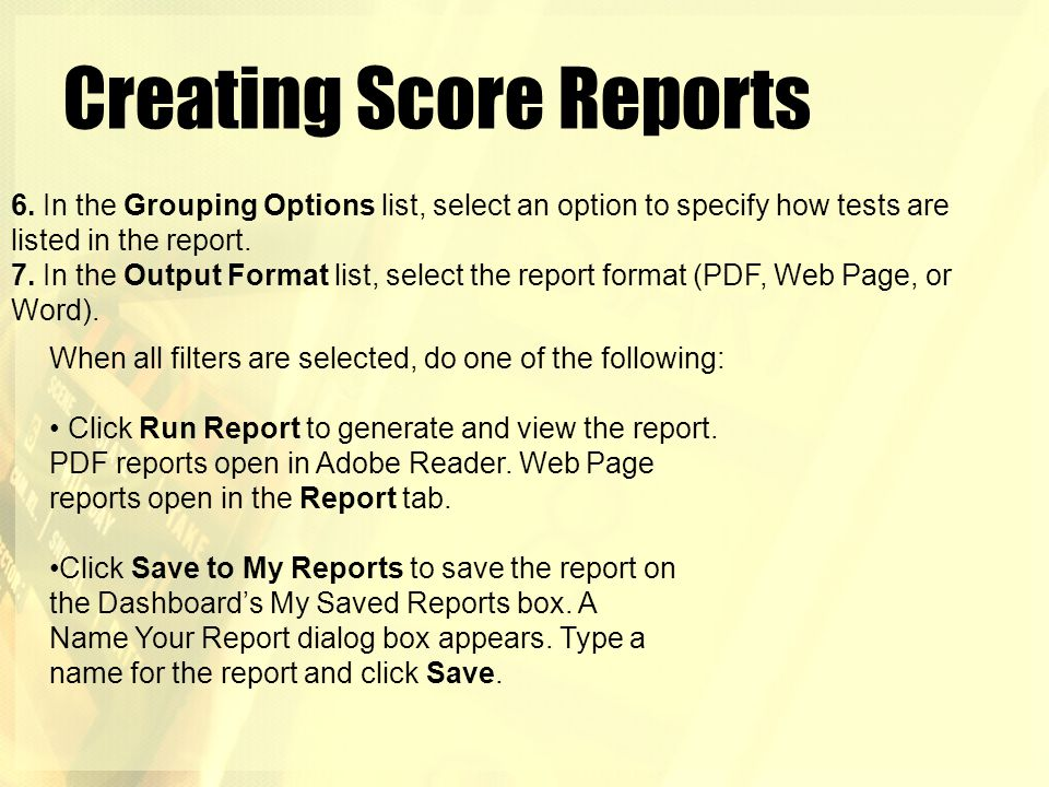 Creating Score Reports