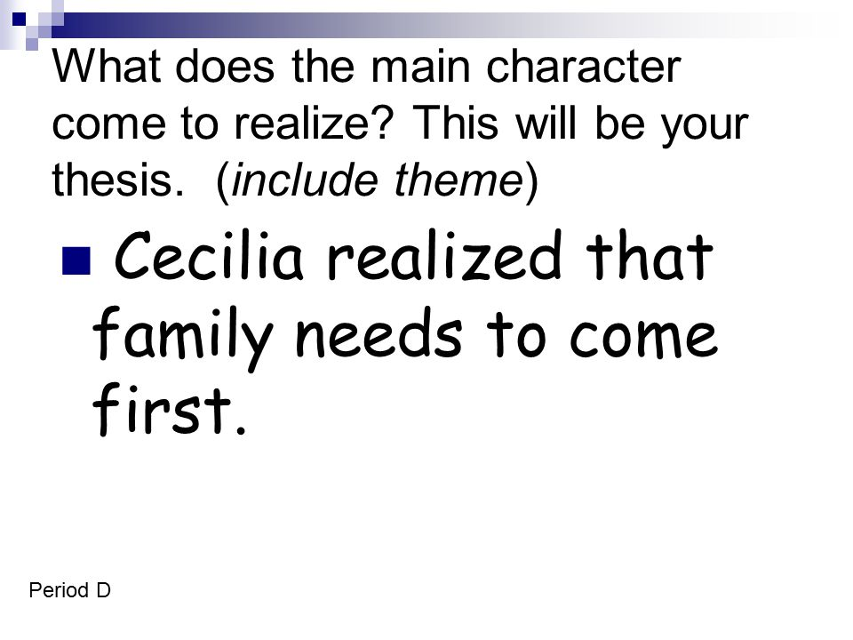 Cecilia realized that family needs to come first.