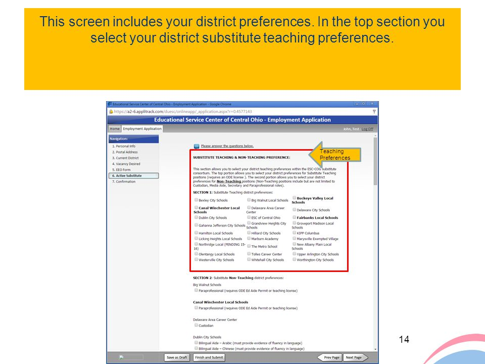 This screen includes your district preferences