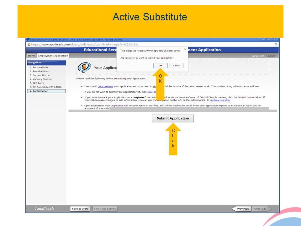 Active Substitute OK Cl ck