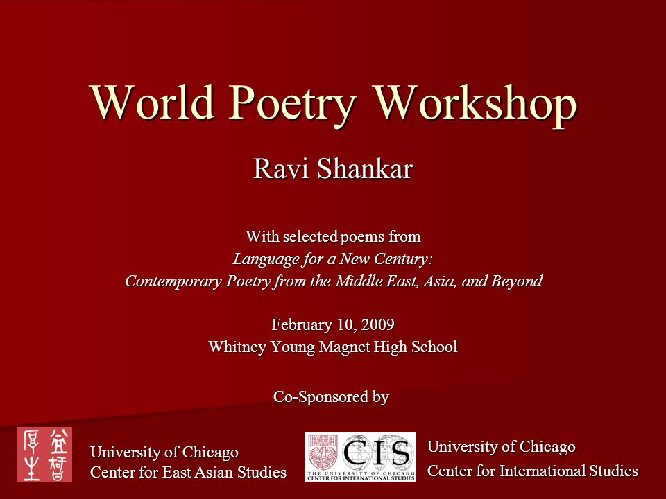 World Poetry Workshop Ravi Shankar With selected poems from