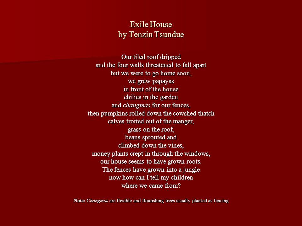 Exile House by Tenzin Tsundue