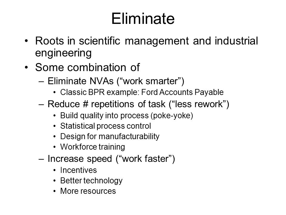 Eliminate Roots in scientific management and industrial engineering