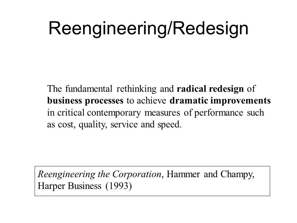 Reengineering/Redesign