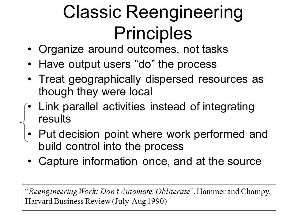 Classic Reengineering Principles