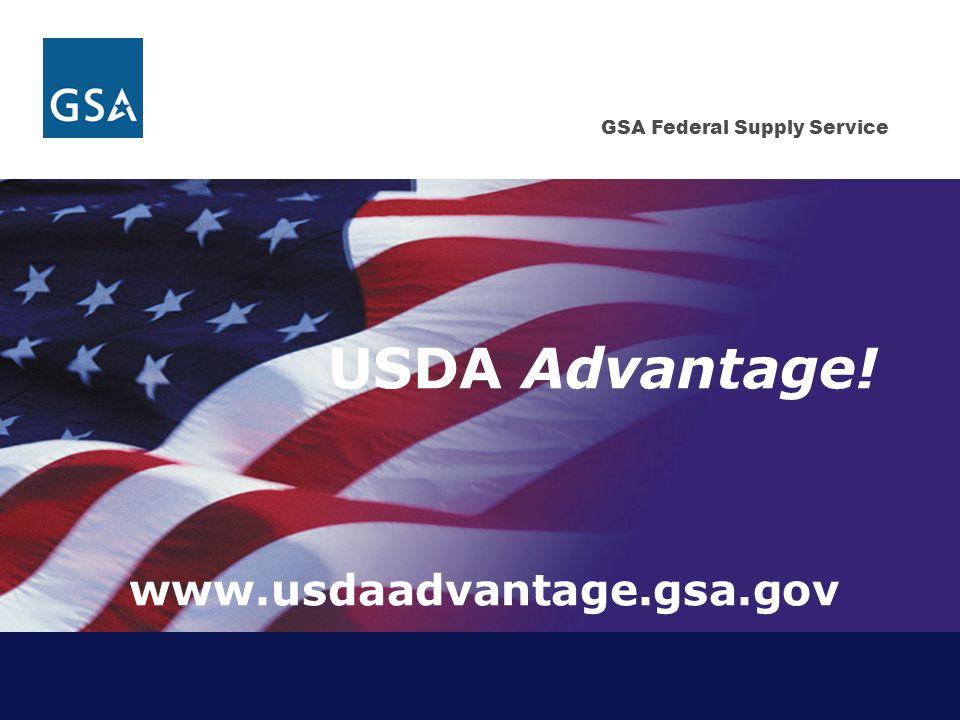 USDA Advantage! www.usdaadvantage.gsa.gov