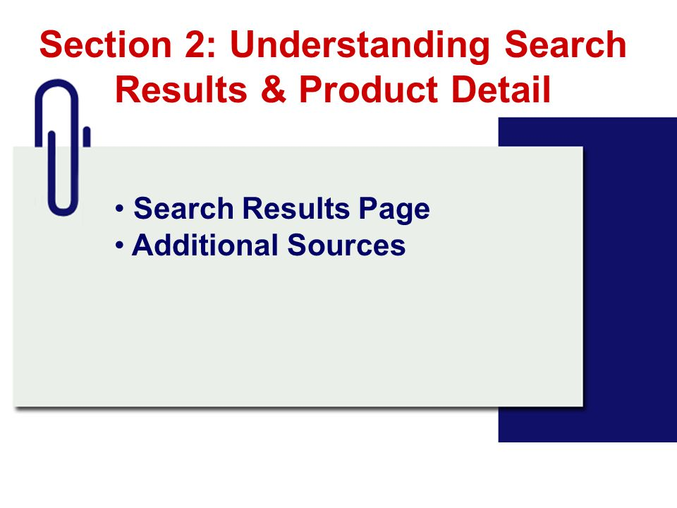 Section 2: Understanding Search Results & Product Detail