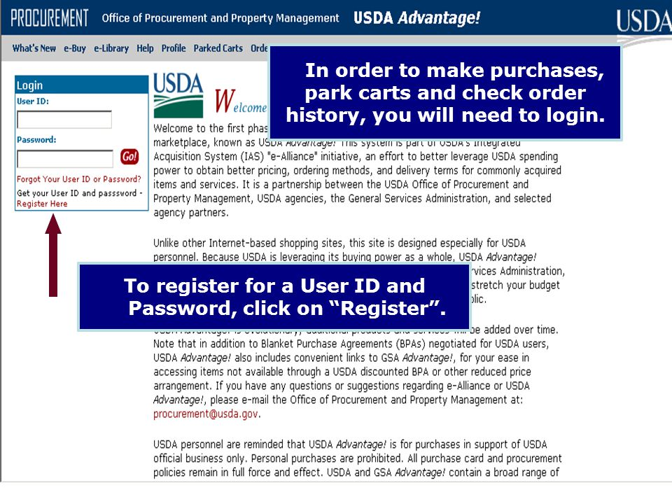 To register for a User ID and Password, click on Register .