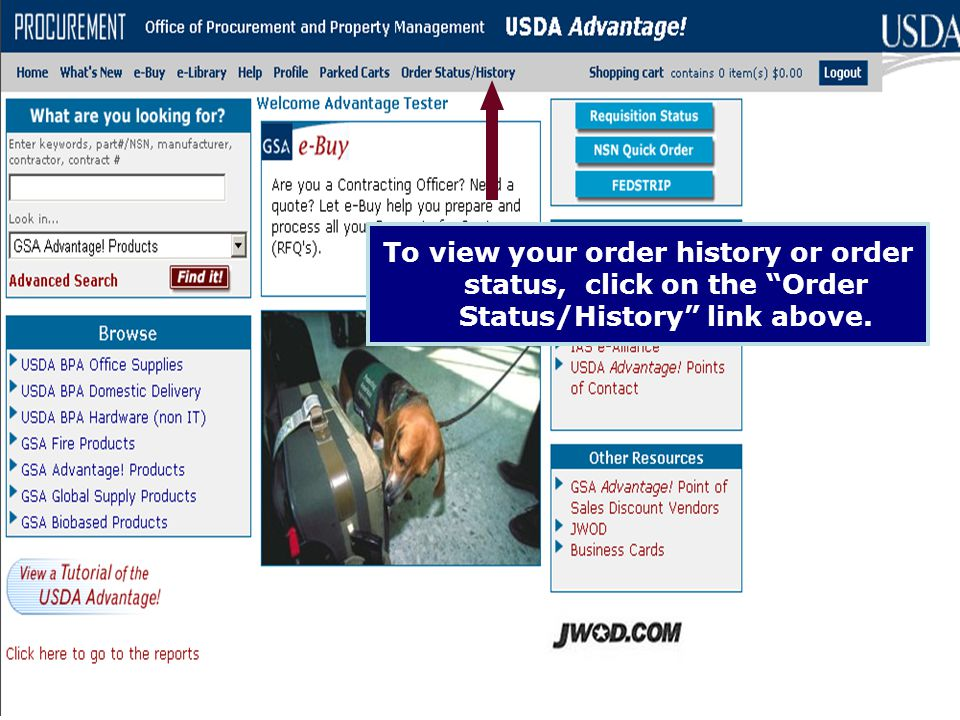 To view your order history or order status, click on the Order Status/History link above.
