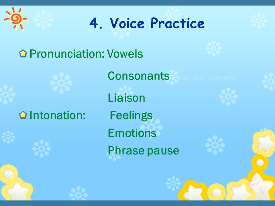 4. Voice Practice Pronunciation: Vowels