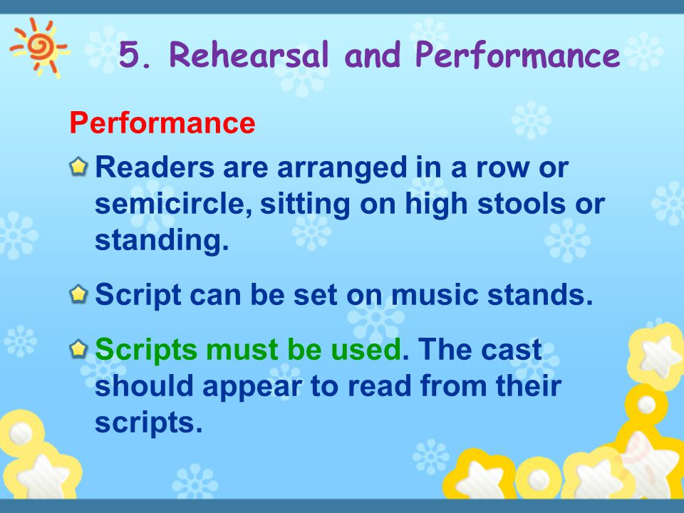5. Rehearsal and Performance