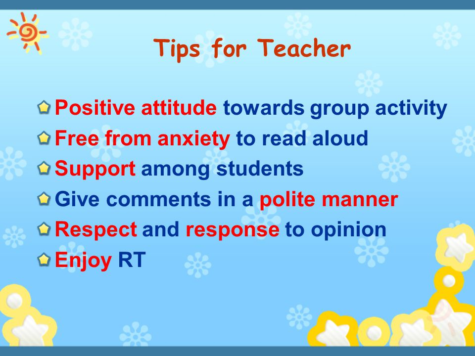 Tips for Teacher Positive attitude towards group activity