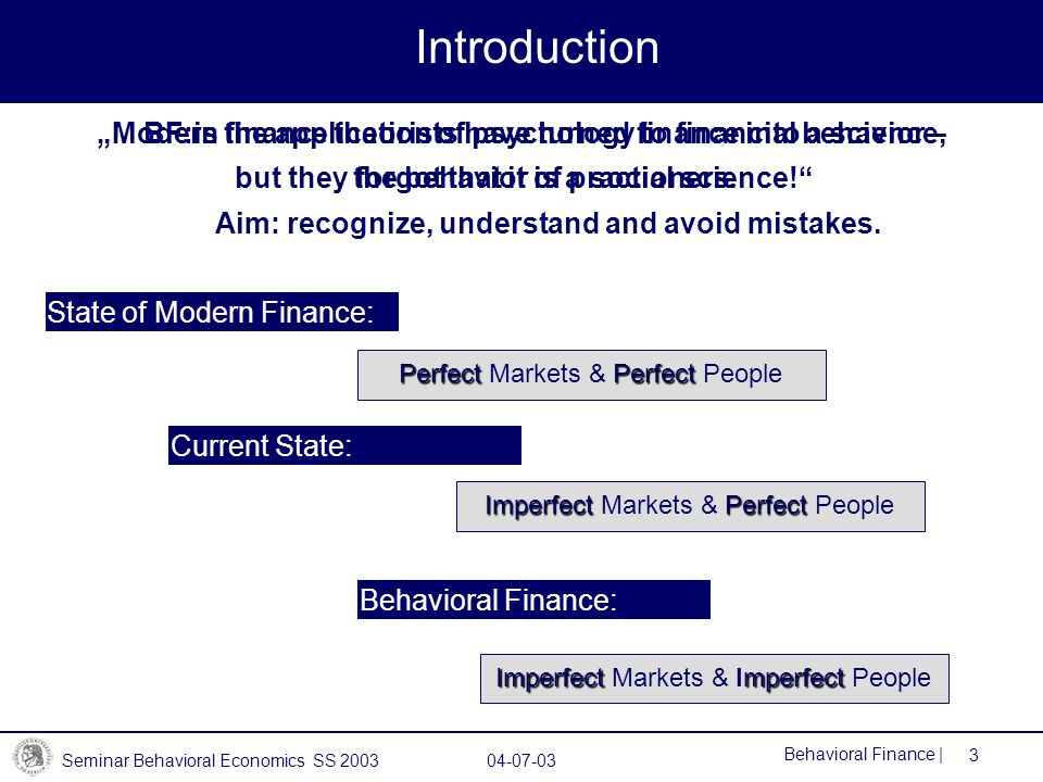 """Introduction """"Modern finance theorists have turned finance into a science, but they forgot that it is a social science!"""
