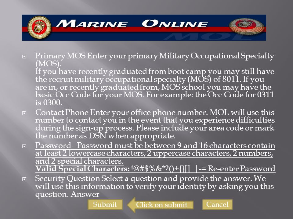 Primary MOS Enter your primary Military Occupational Specialty (MOS)