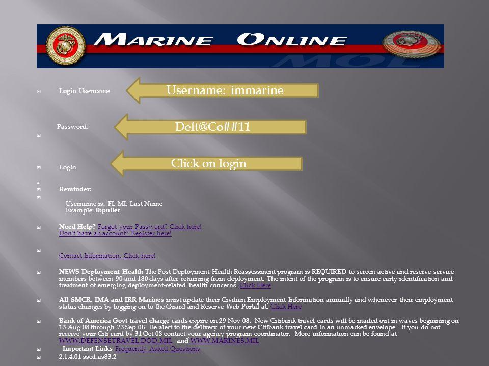 Username: immarine Delt@Co##11 Click on login Login Username: l Login