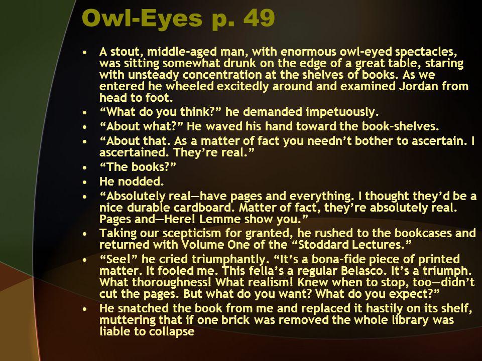 Owl-Eyes p. 49