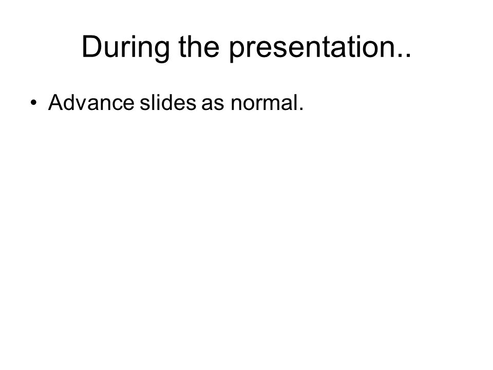 During the presentation..