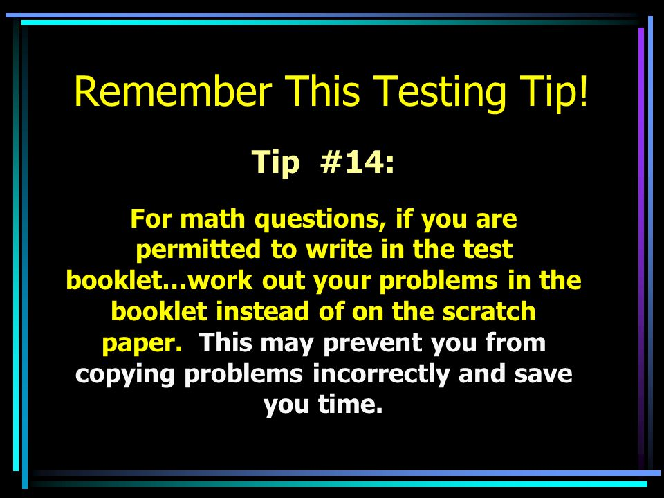 Remember This Testing Tip!
