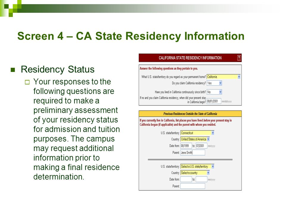 Screen 4 – CA State Residency Information
