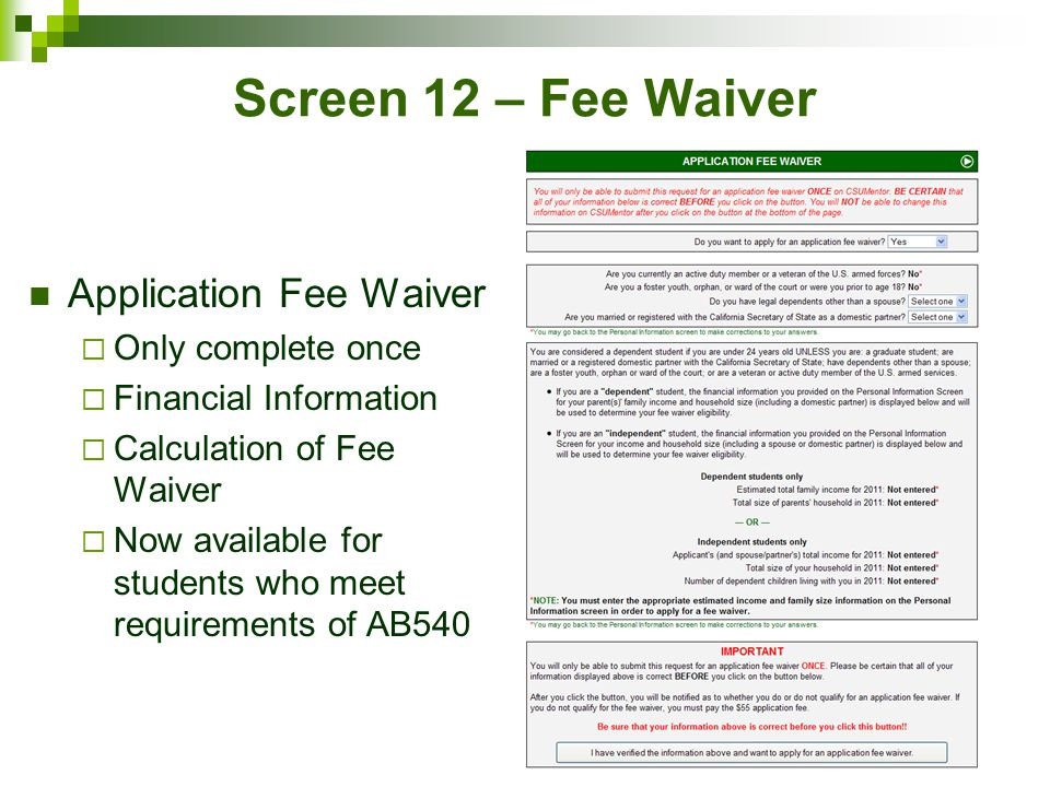 Screen 12 – Fee Waiver Application Fee Waiver Application Fee Waiver
