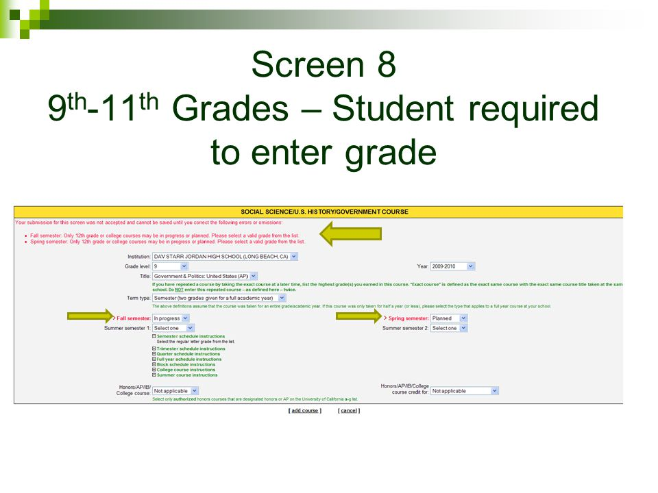 Screen 8 9th-11th Grades – Student required to enter grade