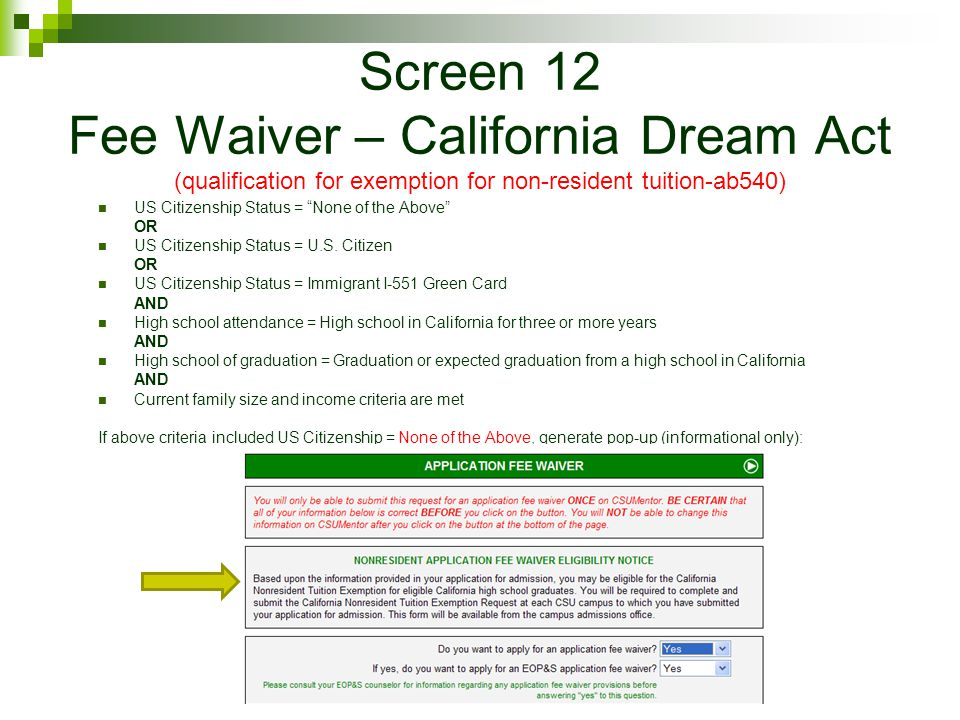 Screen 12 Fee Waiver – California Dream Act (qualification for exemption for non-resident tuition-ab540)