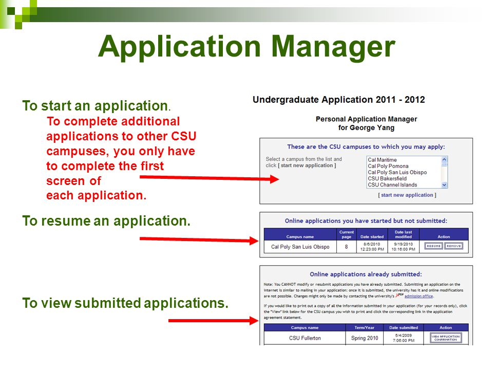 Application Manager To start an application. To resume an application.