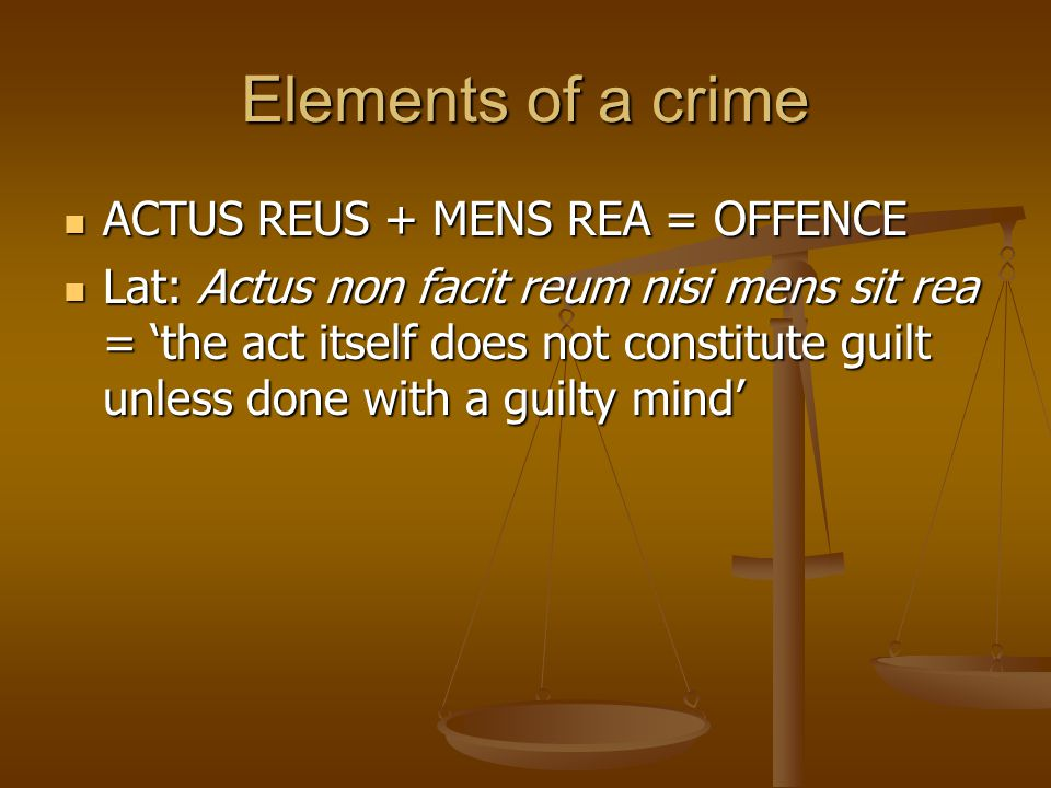actus non facit reum nisi mens sit rea essay How accurately is the maim actus non facit reum nisi mens sit rea reflected in criminal law (there is no criminal liability unless the defendant has the guilty mind) - no liability without mens rea.
