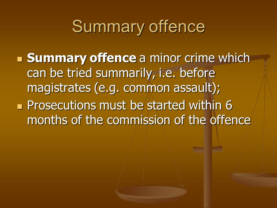 Summary offence Summary offence a minor crime which can be tried summarily, i.e. before magistrates (e.g. common assault);
