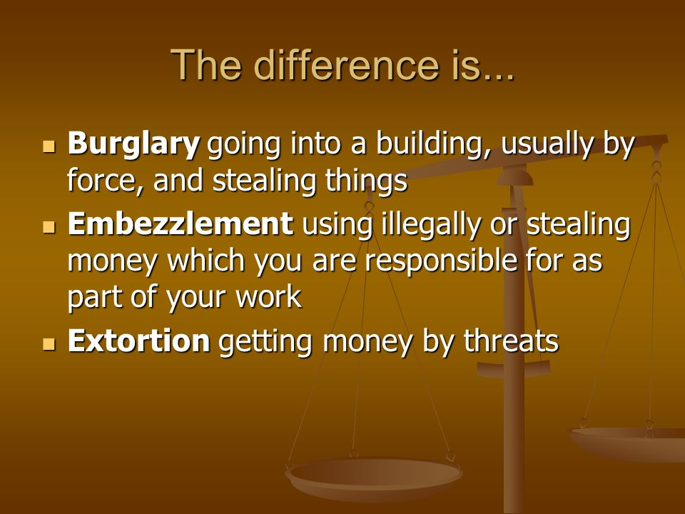 The difference is... Burglary going into a building, usually by force, and stealing things.