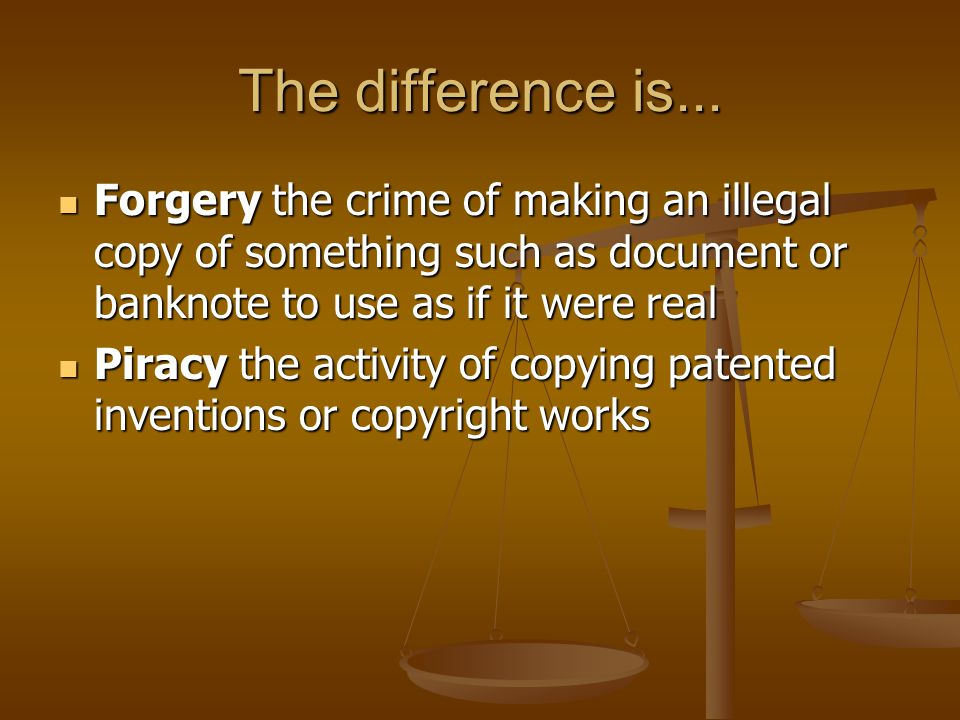 The difference is... Forgery the crime of making an illegal copy of something such as document or banknote to use as if it were real.