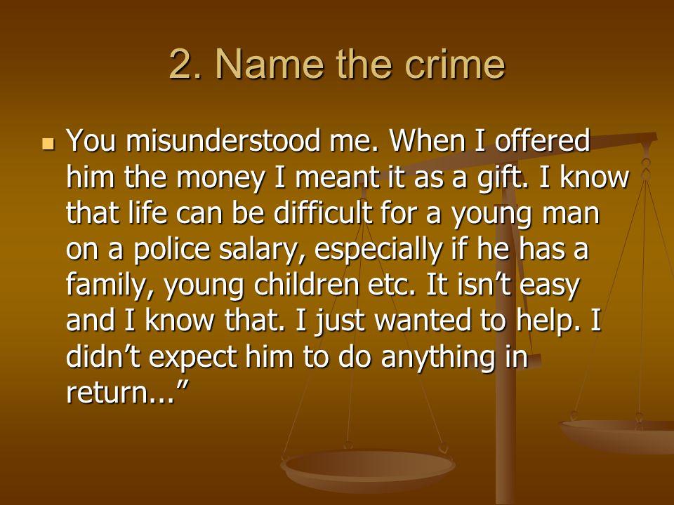2. Name the crime
