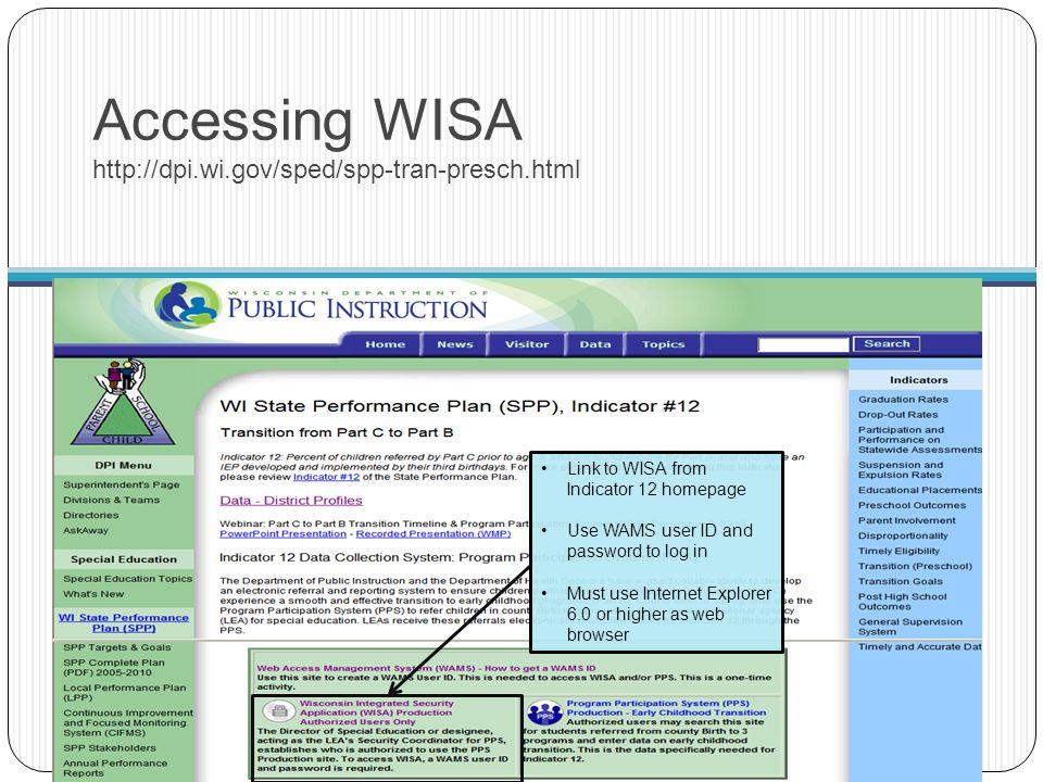 Accessing WISA http://dpi.wi.gov/sped/spp-tran-presch.html