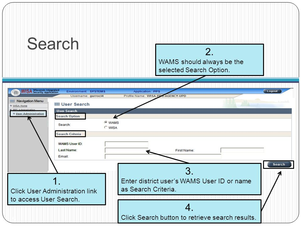 Search 2. 3. 1. 4. WAMS should always be the selected Search Option.