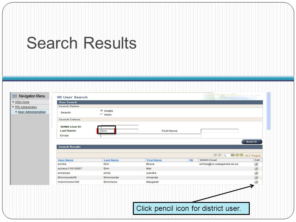 Search Results Click pencil icon for district user.