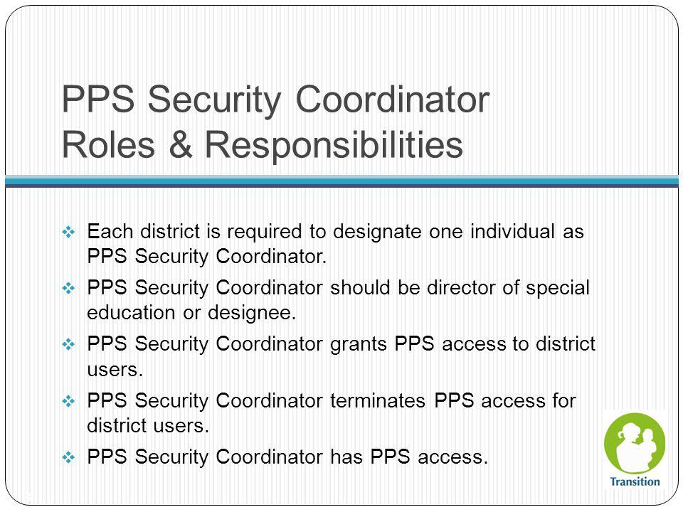 PPS Security Coordinator Roles & Responsibilities