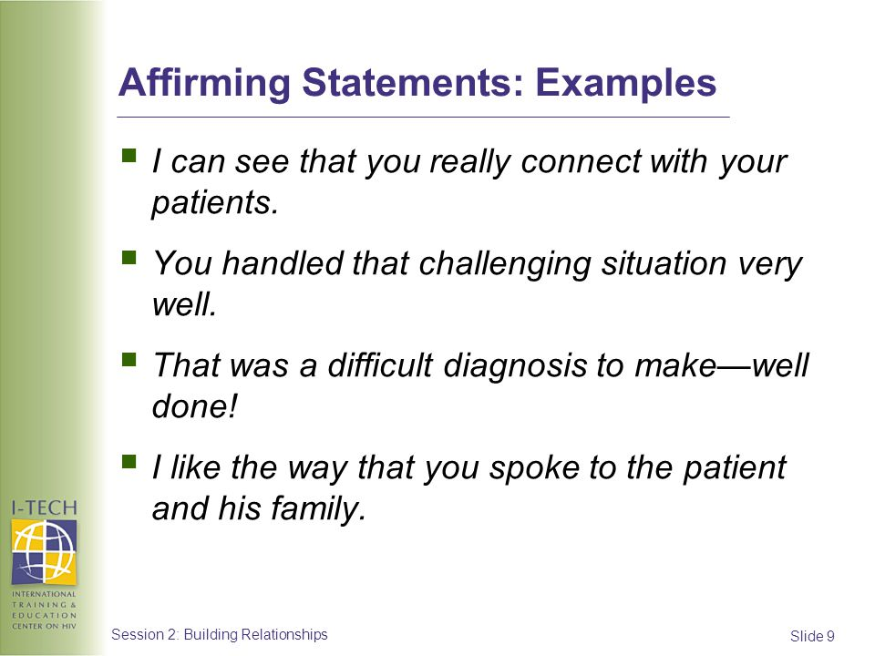 Affirming Statements: Examples