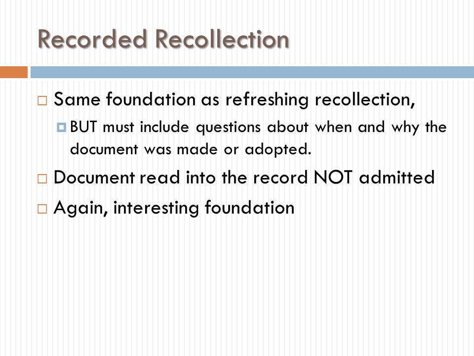 Recorded Recollection